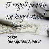5 reguli pentru un buget stabil