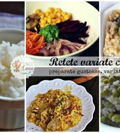 7 retete spornice, gustoase si sanatoase cu orez